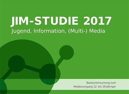 JIM-Studie 2017 zum Medienumgang von Jugendlichen