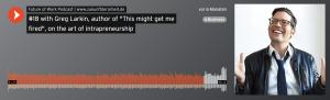 Empfehlung: Future of Work Podcast der Bertelsmann Stiftung