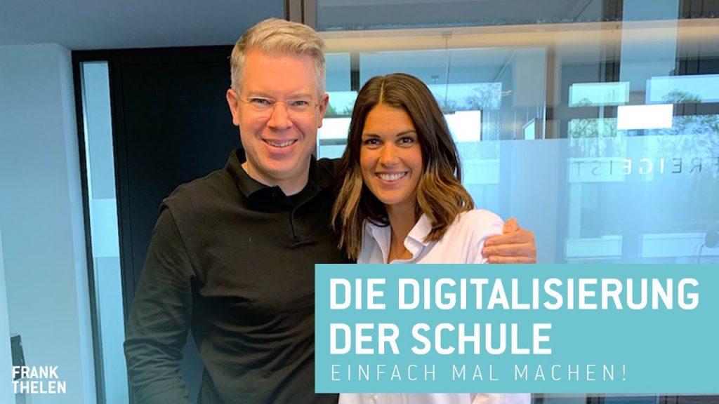 Frank Thelen und die Digitalisierung der Schule: einfach mal machen!