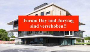 Forum Day und Jurytag sind auf unbestimmte Zeit verschoben